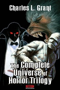 The Universe of Horror Trilogy by Charles L. Grant