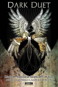 Dark Duet by Linda Addison & Stephen M. Wilson