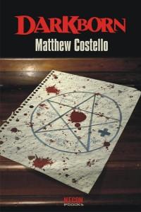 Darkborn by Matthew Costello