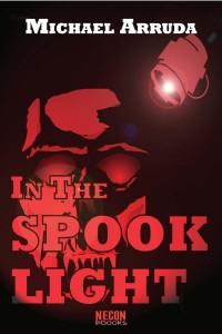 In The Spooklight by Michael Arruda
