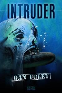 Intruder by Dan Foley