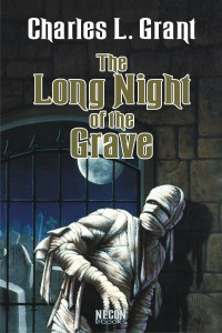 The Long Night of the Grave by Charles L. Grant