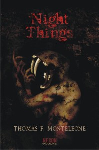 Night Things Thomas F. Monteleone