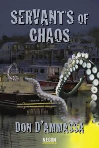 Servants Of Chaos by Don D'Ammassa