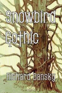 Snowbird Gothic by Richard Dansky