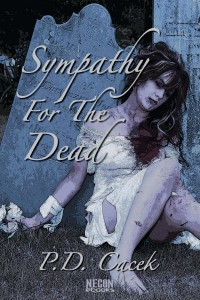 Sympathy for the Dead by P.D. Cacek