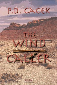 The Wind Caller by P.D. Cacek