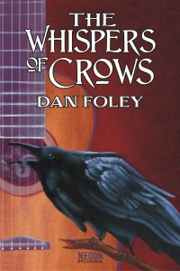 The Whispers of Crows by Dan Foley
